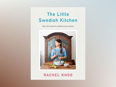 The Little Swedish Kitchen av Rachel Khoo