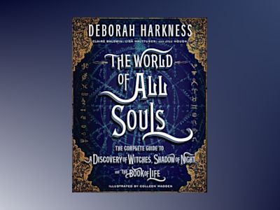 The World of All Souls av Deborah Harkness