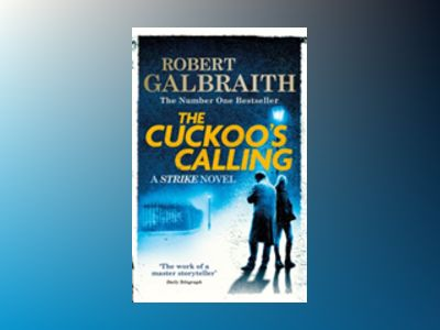 The Cuckoo's Calling av Robert Galbraith