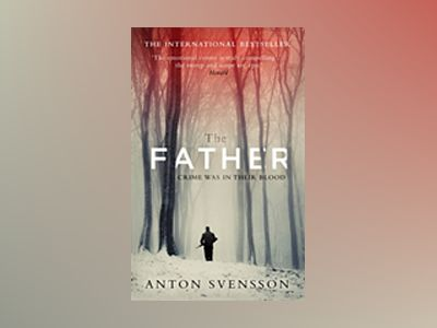 The Father av Anton Svensson