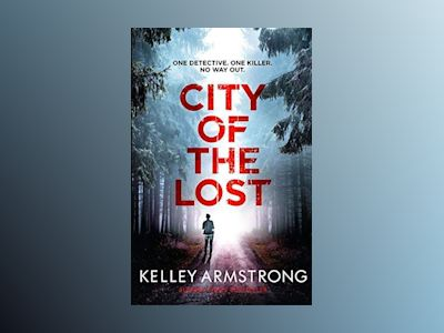 The City of the Lost av Kelley Armstrong