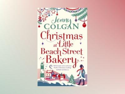 Christmas at the Little Beach Street Bakery av Jenny Colgan