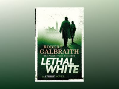 Lethal White av Robert Galbraith