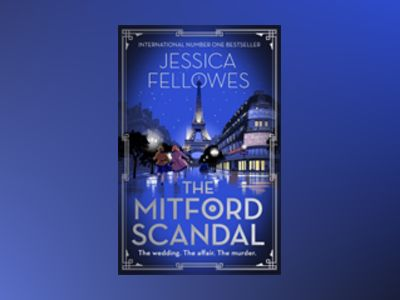 The Mitford Scandal av Jessica Fellowes