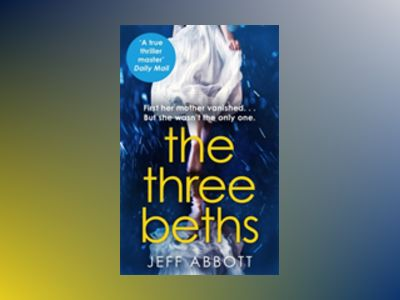 The Three Beths av Jeff Abbott