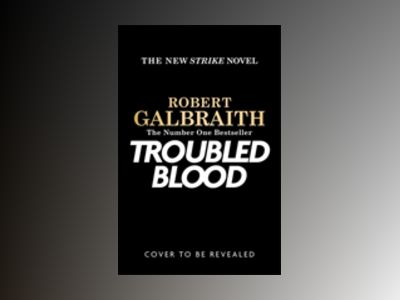Troubled Blood av Robert Galbraith