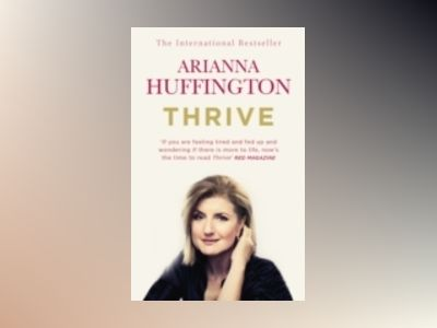 Thrive av Arianna Huffington