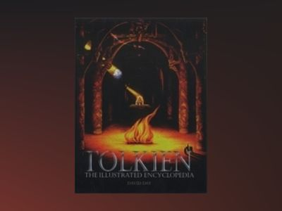Tolkien Illustrated Encyclopedia av N A