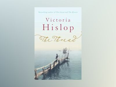 The Thread av Victoria Hislop