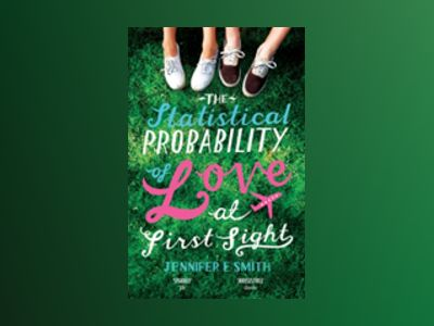 The Statistical Probability of Love at First Sight av Jennifer Smith