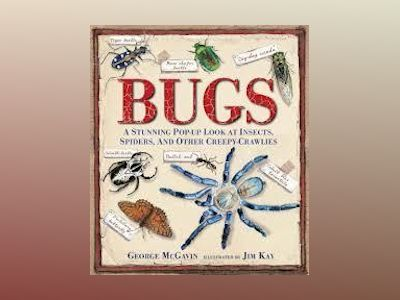 Bugs: A Stunning Pop-Up Look at Insects, Spiders and Other Creepy-Crawlies av George McGavin