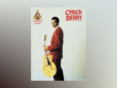 Chuck Berry Gitarr Recorded Versions av Hal Leonard Publishing Corporation