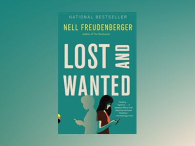 Lost and Wanted av Nell Freudenberger