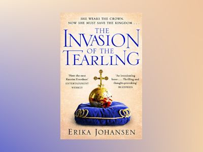 The Invasion of the Tearling av Erika Johansen