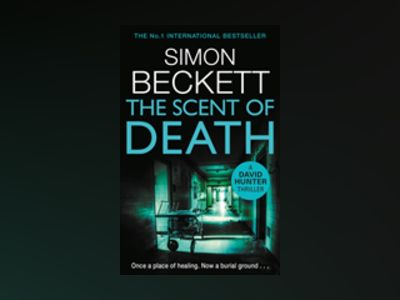The Scent of Death av Simon Beckett