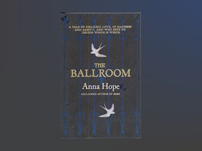 The Ballroom av Anna Hope