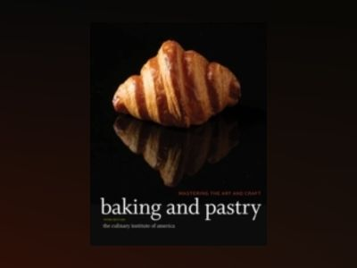 Baking and Pastry: Mastering the Art and Craft, Study Guide, 3rd Edition av Culinary Institute of America