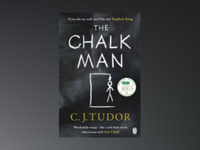 The Chalk Man av C. J. Tudor
