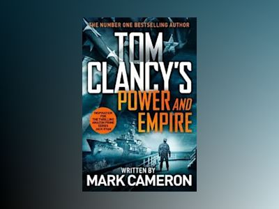 Tom Clancy's Power and Empire av Marc Cameron