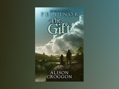 The Gift av Alison Croggon