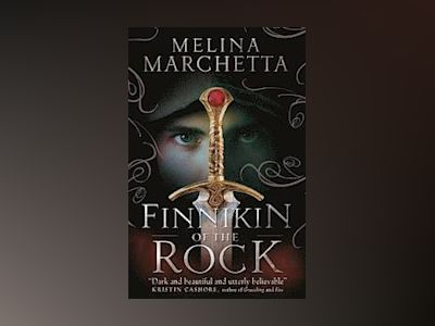 Finnikin of the rock av Melina Marchetta