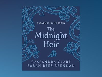 The Midnight Heir: A Magnus Bane Story av Cassandra Clare