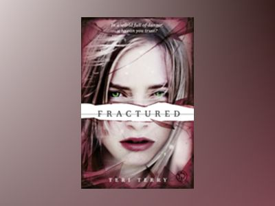 Fractured av Teri Terry