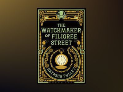 The Watchmaker of Filigree Street av Natasha Pulley