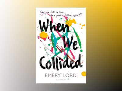 When We Collided av Emery Lord