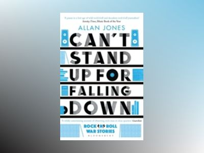 Can't Stand Up For Falling Down av Allan Jones