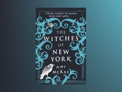 The Witches of New York av Ami McKay