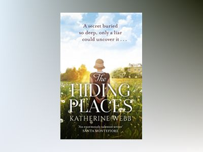 The Hiding Places av Katherine Webb