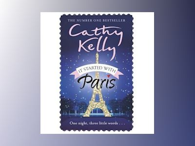 It Started With Paris av Cathy Kelly