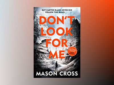 Don't Look For Me av Mason Cross