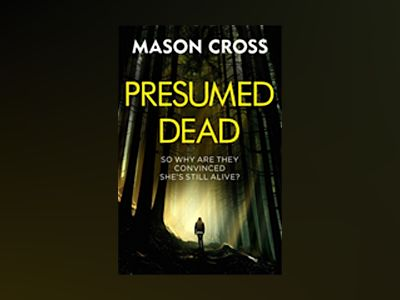 Presumed Dead av Mason Cross