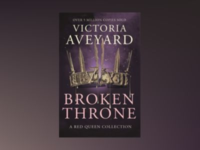 Broken Throne av Victoria Aveyard