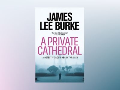 A Private Cathedral av James Lee Burke