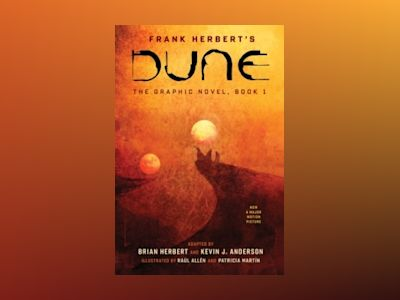 Dune: The Graphic Novel, Book 1: Dune av Frank Herbert