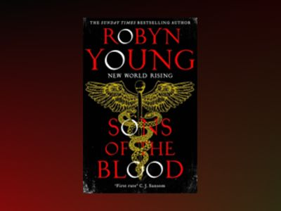 Sons of the Blood av Robyn Young
