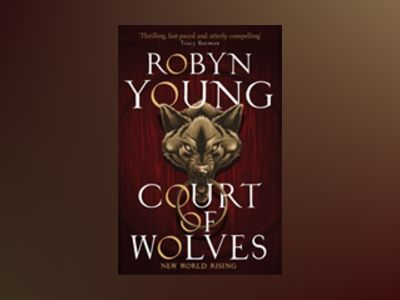 Court of Wolves av Robyn Young
