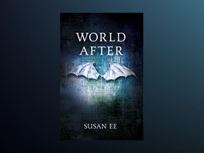World After: Penryn and the End of Days av Susan Ee