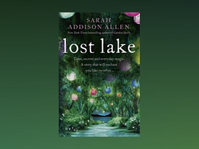 Lost Lake av Sarah Addison Allen