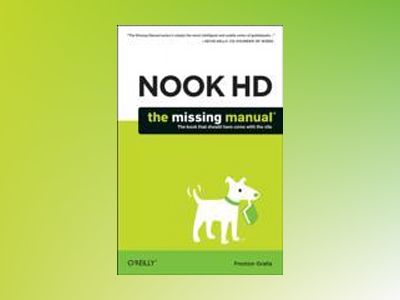 NOOK HD: The Missing Manual av Preston Gralla