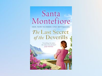 Last Secret of the Deverills av Santa Montefiore