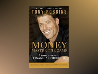 Money Master The Game av Tony Robbins