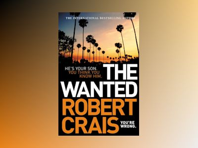 Wanted av Robert Crais