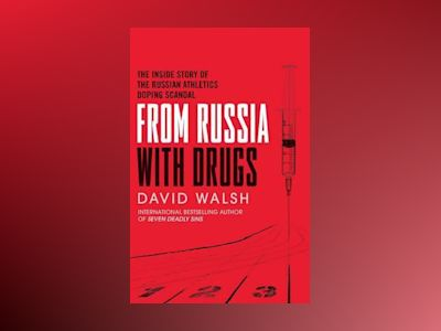 From Russia with Drugs av David Walsh
