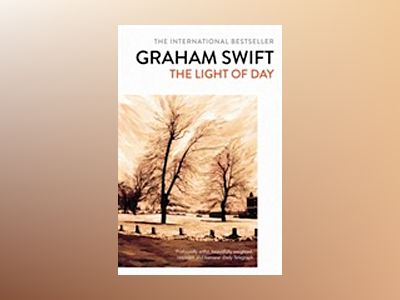 The Light of Day av Graham Swift