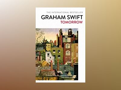 Tomorrow av Graham Swift