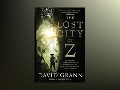 Lost City of Z FTI av David Grann